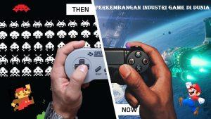 Perkembangan Industri Game di Dunia