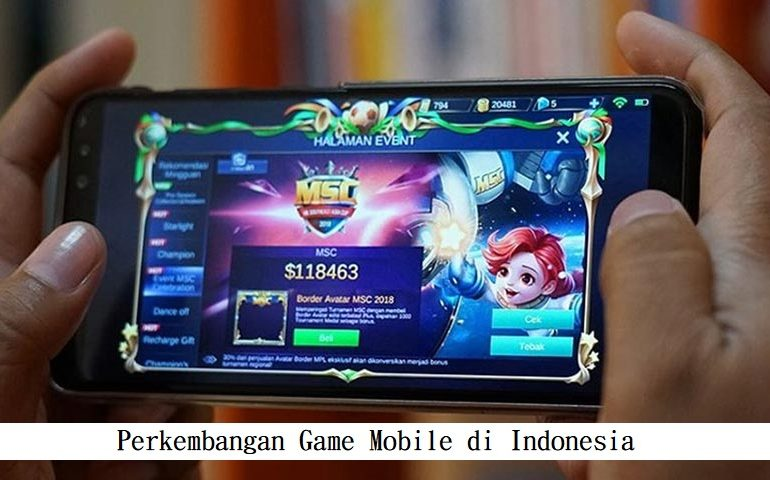 Perkembangan Game Mobile di Indonesia