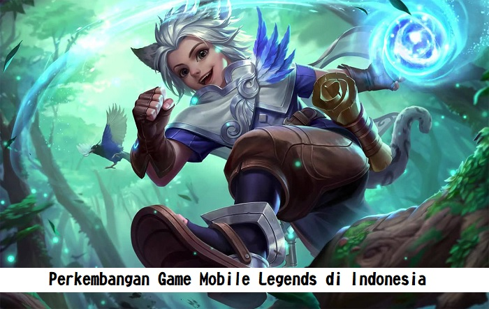 Perkembangan Game Mobile Legends di Indonesia