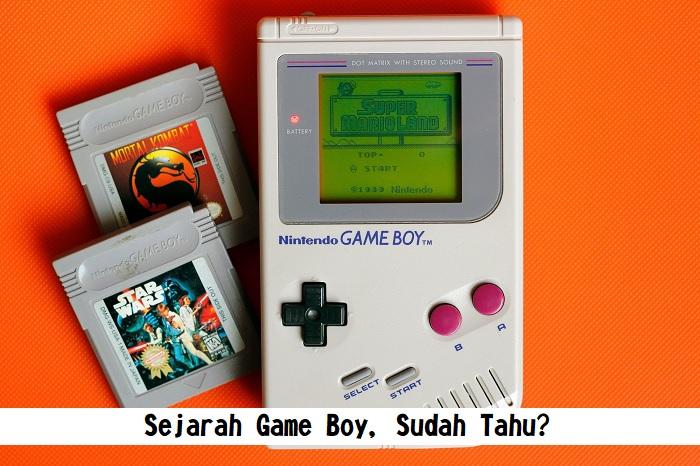 Sejarah Game Boy, Sudah Tahu?